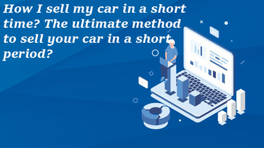sell my car in a short time