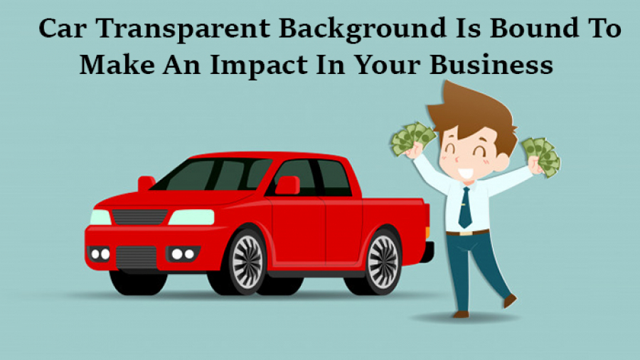 Car Transparent Background Is Bound To Make an Impact In Your Business-Car pics editing
