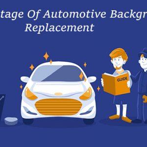 Advantage Of Automotive Background Replacement