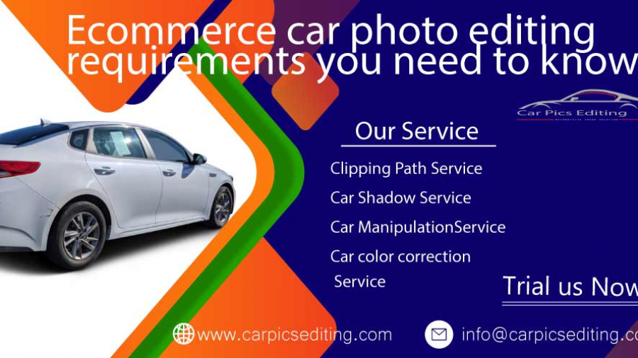Ecommerce car photo editing requirements you need to know