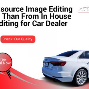 Why Outsource Image Editing is Be Feature-image