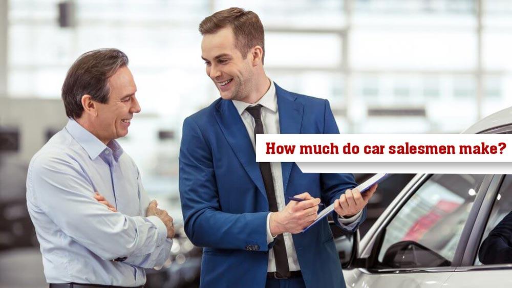 How-much-do-car-salesmen-make