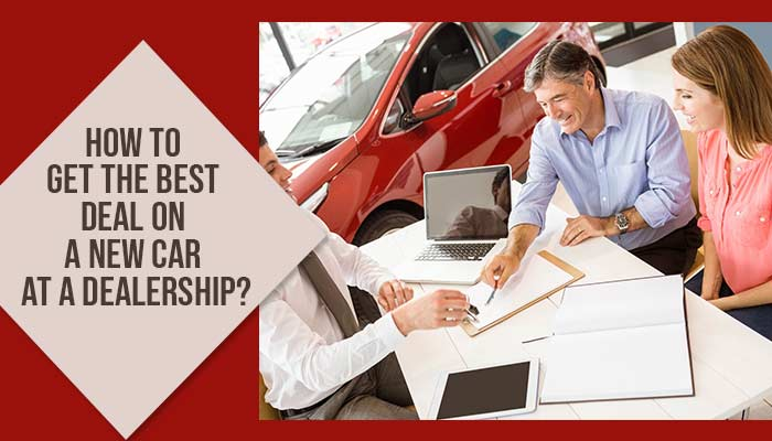How to get the best deal on a new car at a dealership- car pics editing
