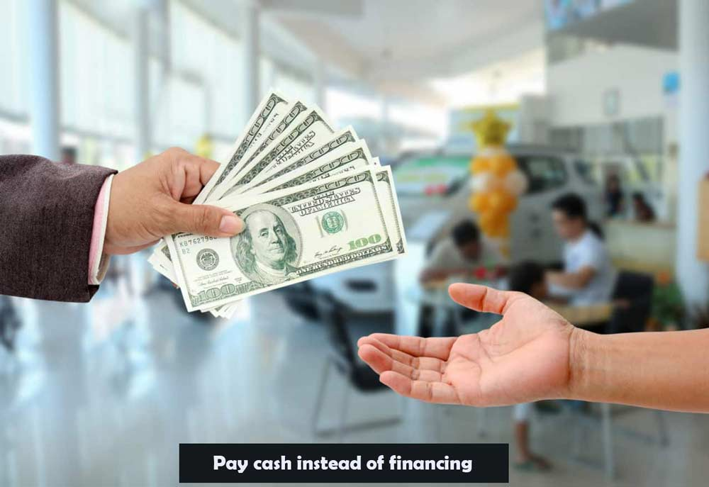 Pay-cash-instead-of-financing