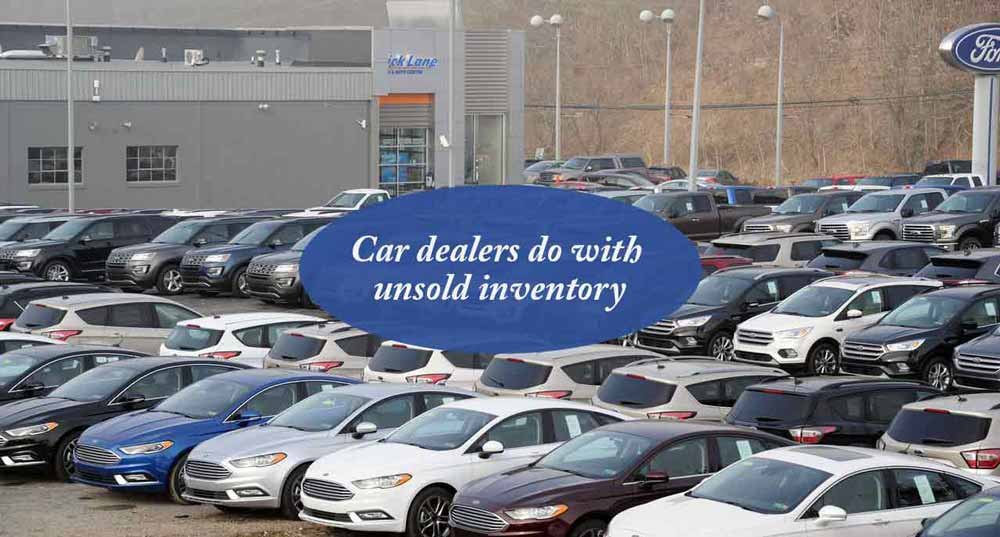What-do-car-dealers-do-with-unsold-inventory